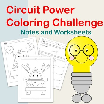Circuit Power Coloring Challenge: Notes and Worksheets