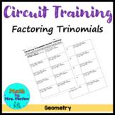 Circuit Training - Factoring Trinomials