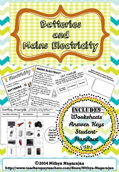Electricity & Circuits-Batteries & Mains-Worksheets, Answer Key, Info Sheet