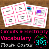Circuits & Electricity Vocabulary Flash Cards