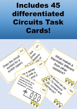 Electrical Circuits Task Cards (Physics): Includes 45 differentiated cards!