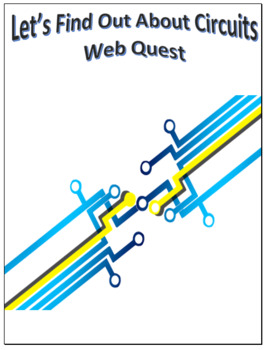 Circuits Webquest Scavenger Hunt Science Common Core Activity