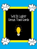 Circuits! Will It Light? Task Cards and/or Sort