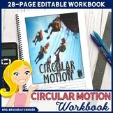 Circular Motion Workbook   Centripetal Acceleration & Force, Physics Notes
