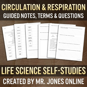 Circulation & Respiration: Guided Notes / Self Study