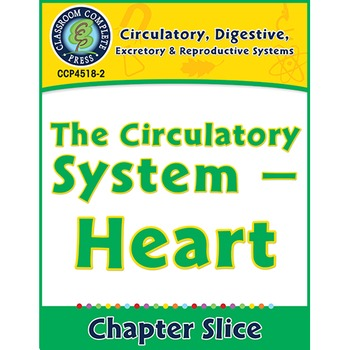 Circulatory, Digestive & Reproductive Systems: Heart Gr. 5-8