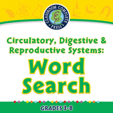 Circulatory, Digestive & Reproductive Systems: Word Search - NOTEBOOK Gr. 3-8