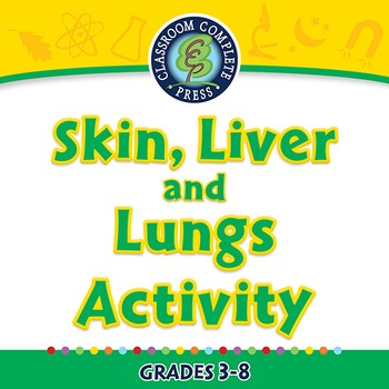 Circulatory,Digestive & Reproductive Systems: Skin, Liver