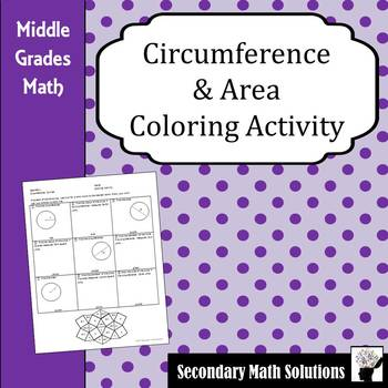 Circumference & Area Coloring Activity  (7.9B)