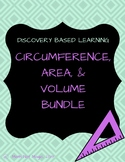 Circumference, Area, and Volume Bundle Through Discovery!