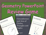 Circumference, Area of Circles, Angles and Triangles Review Game PowerPoint
