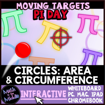 Circumference & Area of Circles Moving Targets Interactive Review Game