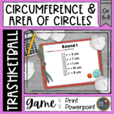 Circumference and Area of Circles Trashketball Math Game Pi Day Middle School