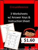 Circumference (Three Worksheets) (Diameter and Radius are Whole #'s)