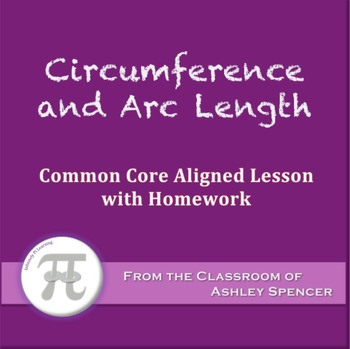 Circumference and Arc Length (Lesson with Homework)