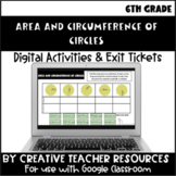 Circumference and Area Digital Activities and Exit Ticket | Distance Learning