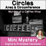 Circumference and Area of Circles Activity! Mini Mystery!