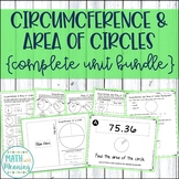 Circumference and Area of Circles Complete Unit Bundle - 7.G.B.4 Aligned