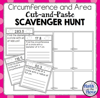 Circumference and Area of Circles - Cut-and-Paste Scavenger Hunt Activity