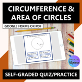 Circumference and Area of Circles Google Forms