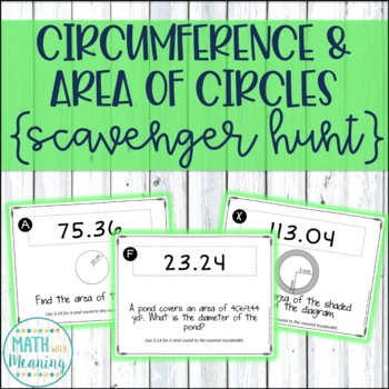 Circumference and Area of Circles Scavenger Hunt Activity - Aligned to 7.G.B.4