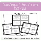 Circumference and Area of Circles Task Cards