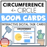 Circumference of a Circle Boom Cards Distance Learning