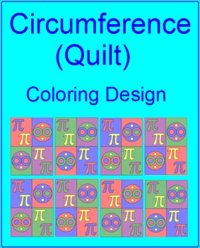 """CIRCLES: CIRCUMFERENCE - COLORING ACTIVITY """"QUILT"""" DESIGN"""