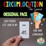 Circumlocution Game for Spanish, French, German and MORE!
