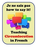 Circumlocution in French, Strategies for Student Speaking and Writing