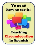 Circumlocution in Spanish, Strategies for Student Speaking