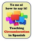 Circumlocution in Spanish, Strategies for Student Speaking