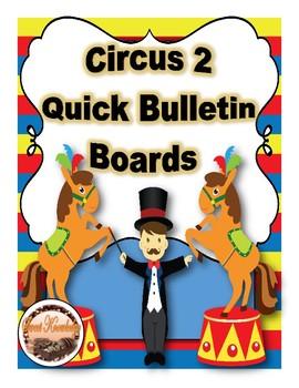 Circus 2 Theme Quick Bulletin Boards