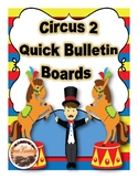 Circus 2 Theme Quick Bulletin Boards