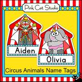 Circus Theme Student Name Tags - Editable Classroom Labels