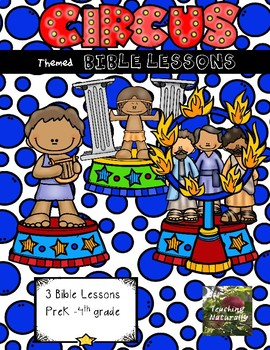 Circus Bible Lessons