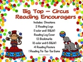 Circus (Big Top)  Bookmarks, Reading Logs, Posters. (To Encourage Reading!)