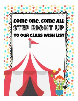 Circus Carnival Classroom Wish List (orientation, open house, teacher nights)