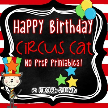 Circus Cat With A Hat - NO PREP Printables (Perfect for Sub Plans!)