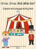 Circus, Circus, What Will We See? A Speech and Language Activity Pack