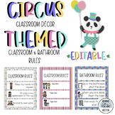 Circus Classroom/Bathroom Rules (Editable) Classroom Decor