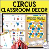 Circus Theme Classroom Decor Bundle | Editable Classroom Decor