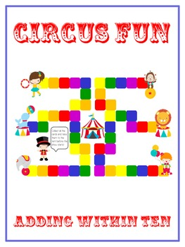 Circus Fun - Fun Math Folder Game - Adding to 10 - Common Core Aligned