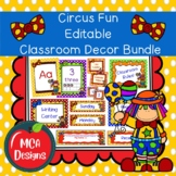 Circus Fun - Editable Classroom Decor Bundle