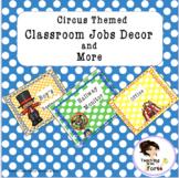 Circus  Job Classroom Decor
