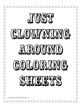 Circus Just Clowning Around Coloring Sheets
