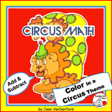 Addition/Subtraction | CIRCUS MATH |Gr 1-2|Color Circus Characters CORE PRACTICE