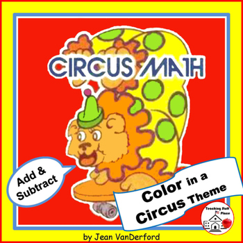 Addition/Subtraction | CIRCUS MATH |Gr 1-2|Color Circus Ch