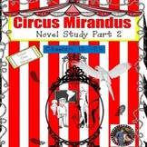 Circus Mirandus Novel Study Chapters 13 - 24 & Build A Zoo STEAM SPED/ELD/OHI/