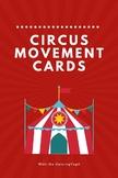 Circus Movement Cards